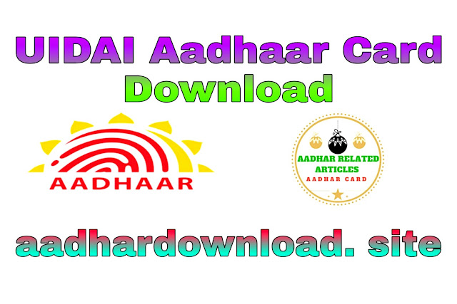 Download Your Aadhar Card In One Step