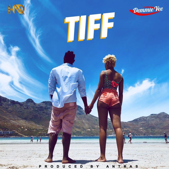 [Audio & Video] Demmie Vee – Tiff (Prod. by Antras)