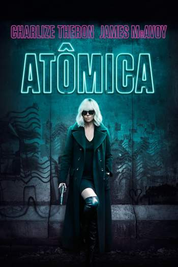 Atômica Torrent – BluRay 720p/1080p Dual Áudio