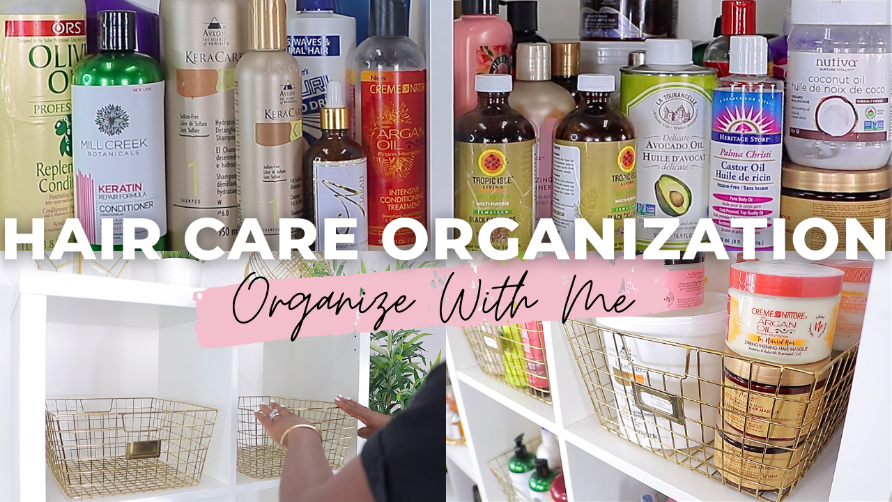 Organize My Hair Care Products With Me | Declutter, Clean & Organize | Hair Care Journey