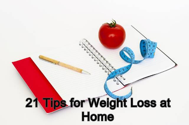 21 Tips to Lose Weight at Home in Quarantine