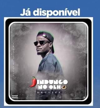 Declive - Jindungo No Olho  - Jailson News   Download mp3