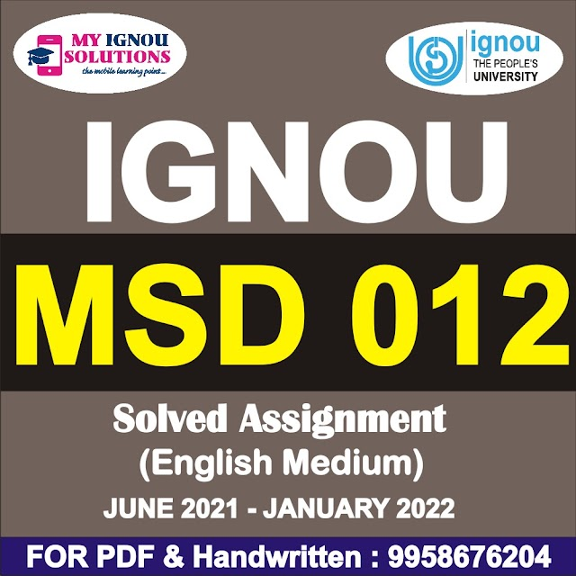 MSD 012 Solved Assignment 2021-22