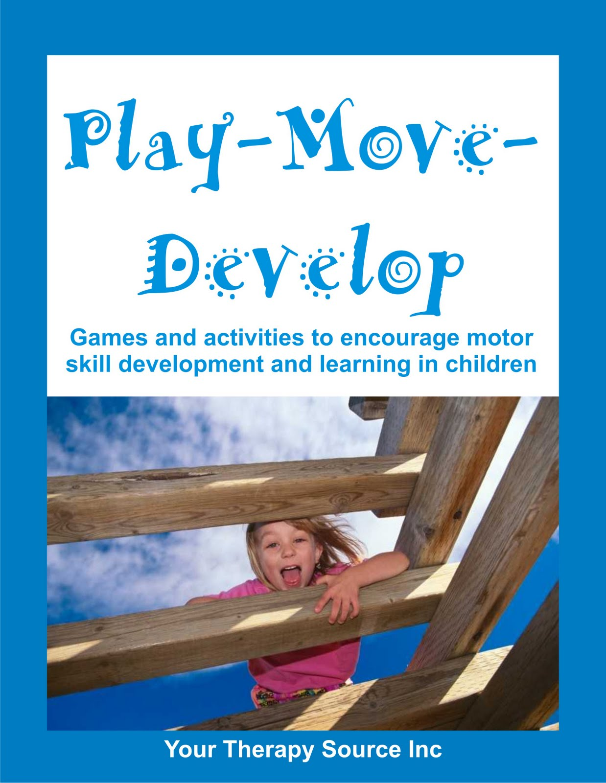 Motor Activity Memory And Attention In Preschoolers Your Therapy Source