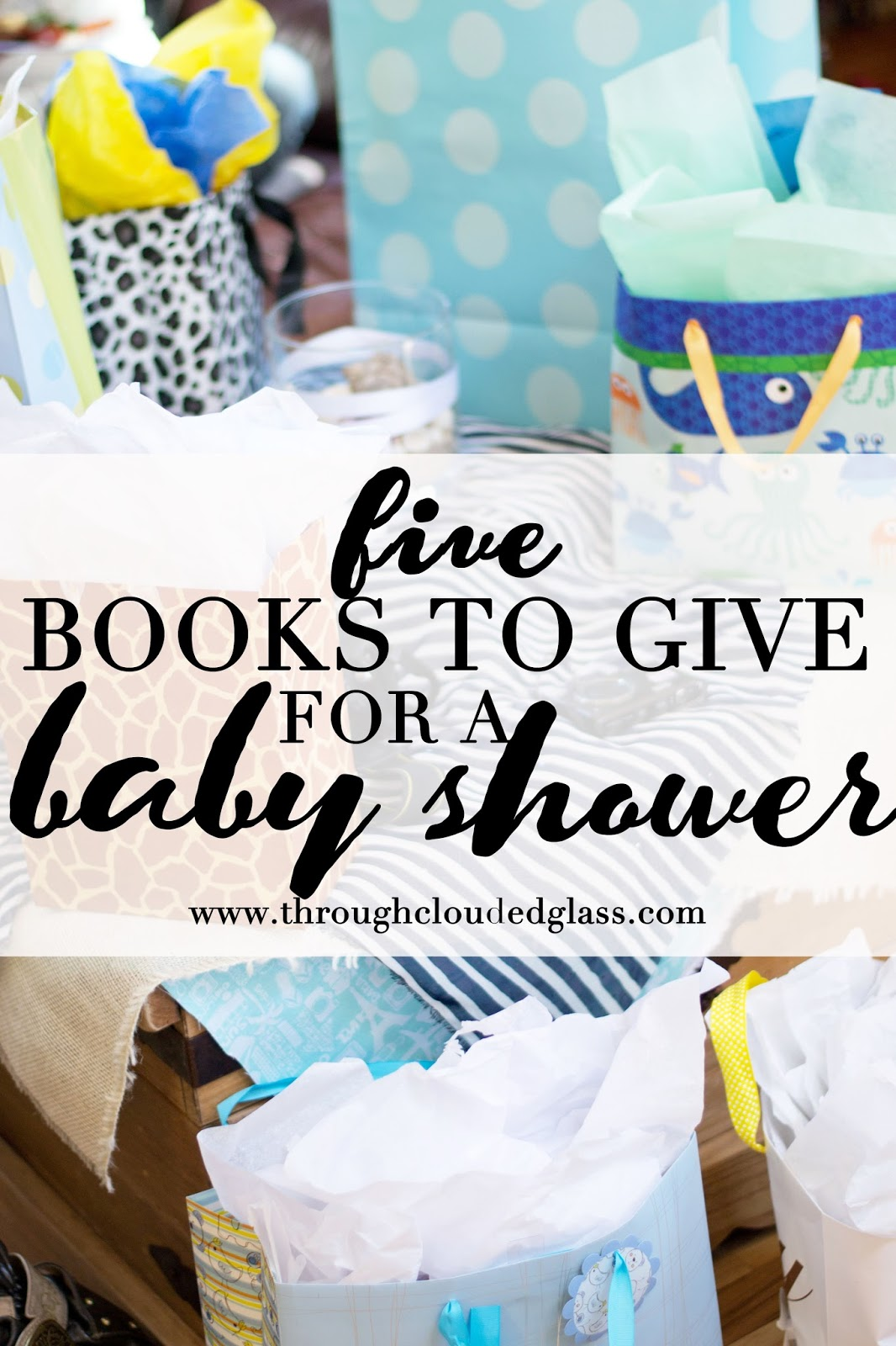 Five Books To Give As Baby Shower Gifts | Through Clouded ...