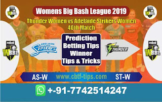 Who will win Today WBBL 2019, 40th Match Adelaide vs Thunder, WBBL T20 2019