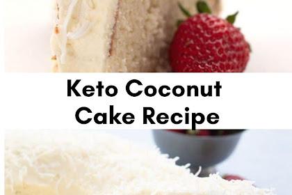 Keto Coconut Cake Recipe