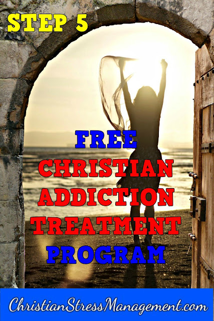 Step 5 Free Christian Addiction Treatment Program