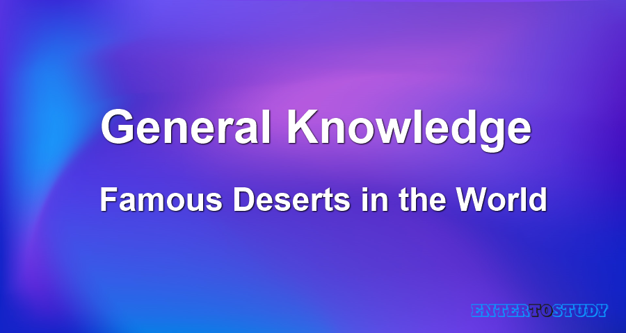 Famous Deserts in the World