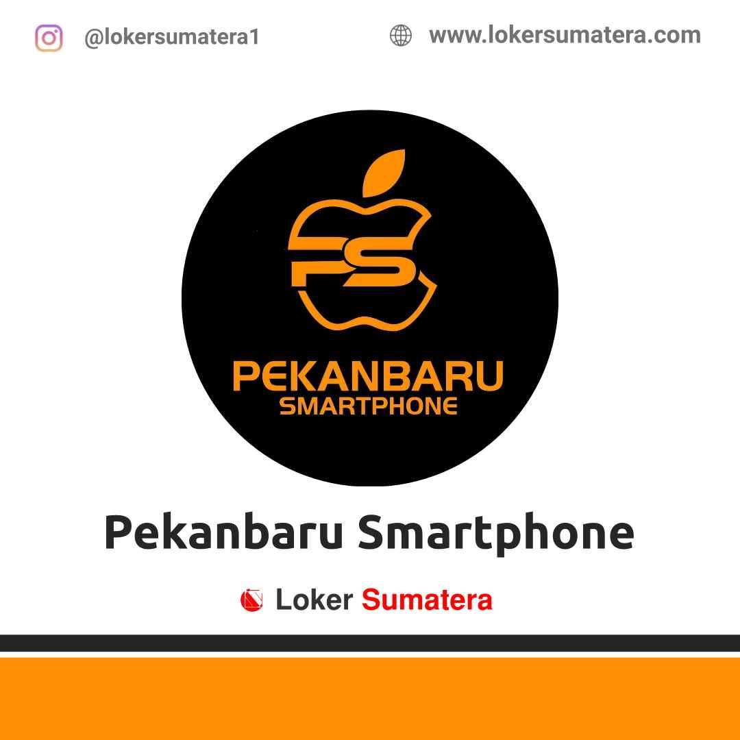 Lowongan Kerja Pekanbaru Smartphone April 2021