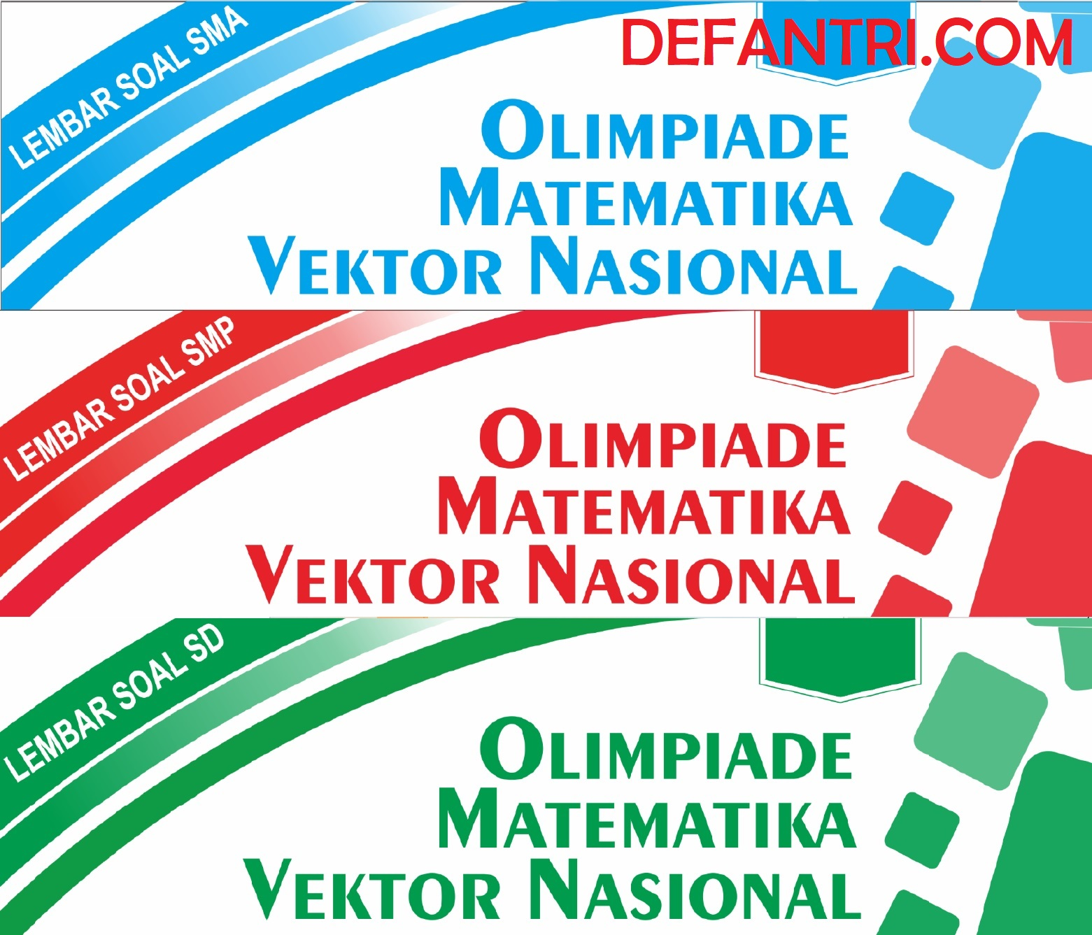 Kumpulan Soal Kompetisi Matematika Vektor Nasional (OMVN) Untuk SD, SMP dan SMA