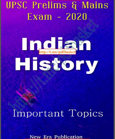 Indian History Important Topics :  For UPSC Exam PDF Book