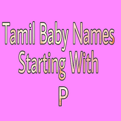 tamil baby boy names strarting with P