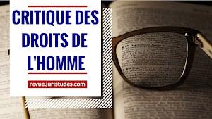 CRITIQUE DES DROITS DE L'HOMME