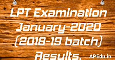 LPT Examination January-2020 (2018-19 batch) Results.