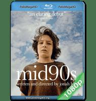 EN LOS 90 (2018) 1080P HD MKV ESPAÑOL LATINO