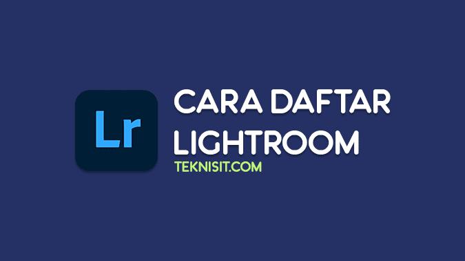 Cara daftar akun Lightroom