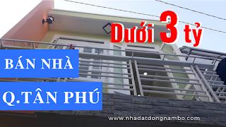 Bán nhà quận Tân Phú dưới 3 tỷ 2019