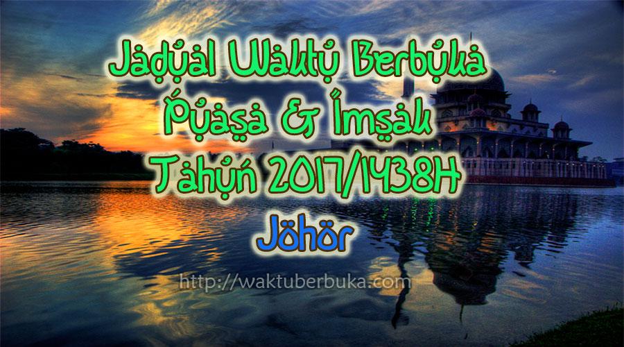 Jadual Waktu Berbuka Puasa dan Imsak 2018 Johor