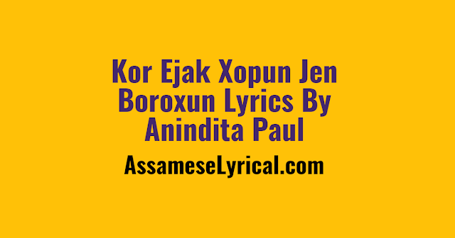 Kor Ejak Xopun Jen Boroxun Lyrics