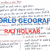 World Geography Hand Written pdf Notes by Raj Holkar | Download in Hindi