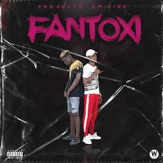 Baixar música mp3 gratis de Projecto Fire - Fantoxi (Rap)