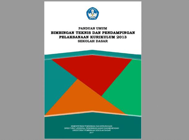 Materi Diklat Guru Sasaran Implementasi Kurikulum 2013 Tahun 2017 Untuk SD