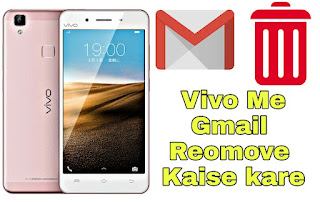 Vivo mobile me gmail account kaise remove kare ~ How to
