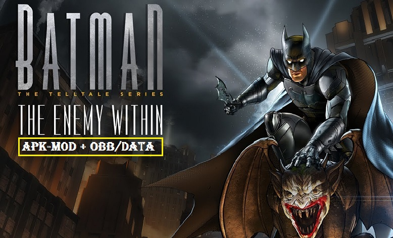 Download Batman The Enemy Within Mod Apk Data Games Download