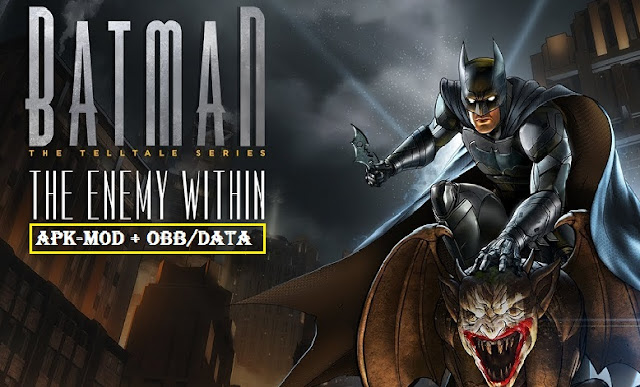 Download Batman The Enemy Within Mod Apk + Data
