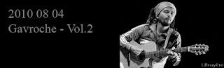 http://blackghhost-concert.blogspot.fr/2010/08/2010-08-04-gavroche-vol2.html