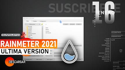 Como Descargar Rainmeter 2021 Ultima Version Español, Personalizar Windows al Máximo