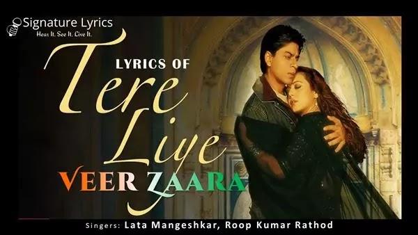 Lata Mangeshkar - Tere Liye Lyrics - Veer Zaara