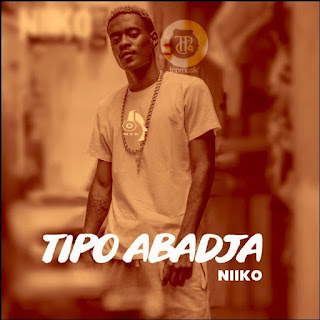 Niiko - Tipo Abadja ( 2019 ) [DOWNLOAD]