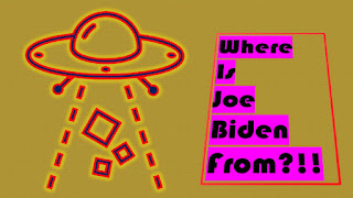 Where is Joe Biden from? Text with image of flying saucer.