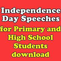 Independence Day Speeches for Primary and High School Students download    Slogans on Independence Day – Best and Catchy Slogan | Speech on Independence Day for Students | Independence Day (15 August) Essay for Children & Students | best speeches for independence day  Hi all ... This is the time where all the children an many other people will be searching for Republic Day and Independence Day Speeches and Slogans . Here we are providing all the required speeches ,slogans and patriotic songs. For Downloading the pdfs click on the links provided below.  Independence Day  Speeches for High School Independence Day Speeches for Primary Children 5  Speeches in one folder Download Independence Day Speech for High School Download Independence Day Speech for Primary Download Hindi Speech Telugu Independence Day Speech Download English Independence Day Speeches Download    Republic Day Speeches