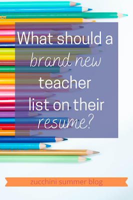 Writing a resume as a brand new teacher