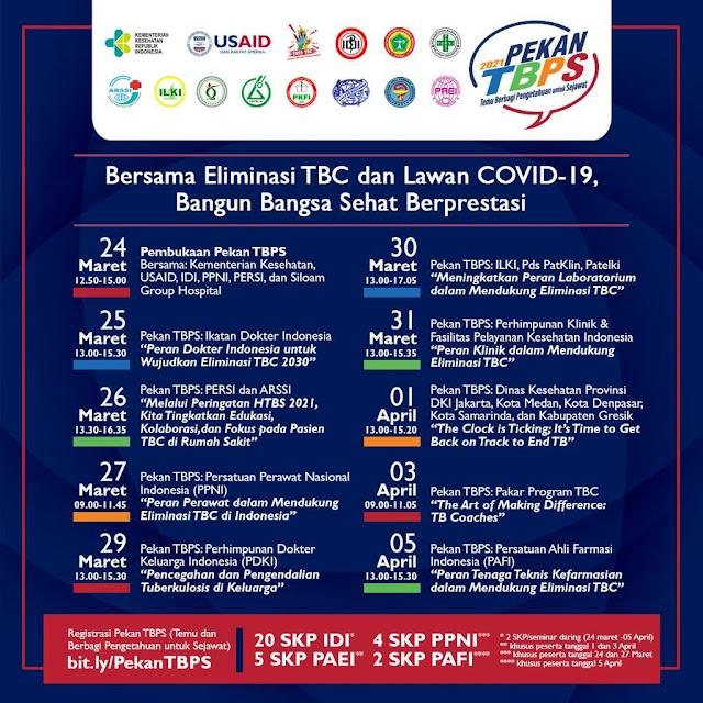 (GRATIS Total 20 SKP IDI) Pekan Temu Berbagi Pengetahuan untuk Sejawat (TBPS): Bersama Eliminasi TBC dan Lawan Covid-19, Bangun Bangsa Sehat dan Berprestasi