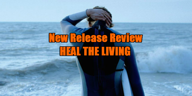 heal the living movie review