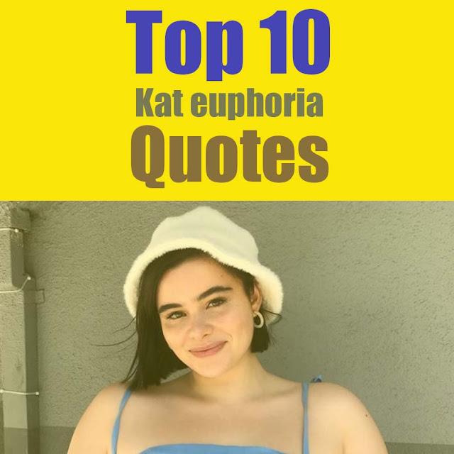 Kat euphoria quotes