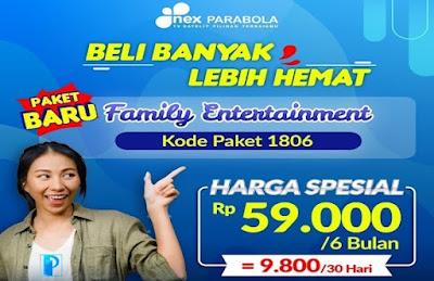 Paket Family Entertainment Nex Parabola