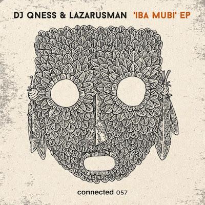 DJ Qness & Lazarusman - Iba Mubi (Club Mix)