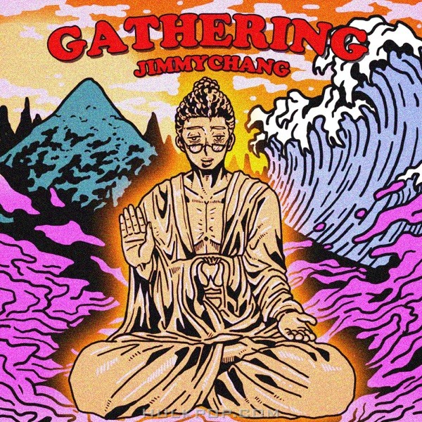 Jimmychang – Gathering