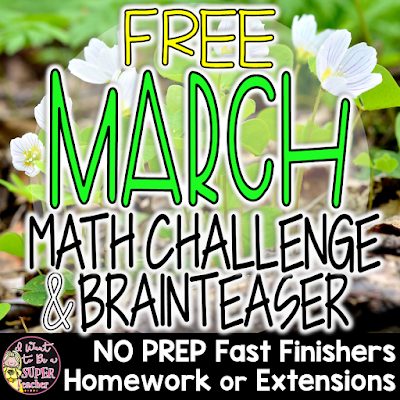 https://www.teacherspayteachers.com/Product/March-Math-Challenges-Brainteasers-Seasonal-Holiday-Themed-FFHWExtensions-3040860?utm_source=Classroom%20Freebies%20Linked%20Post&utm_campaign=March%20Math%20Challenges
