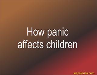 how panic affects children