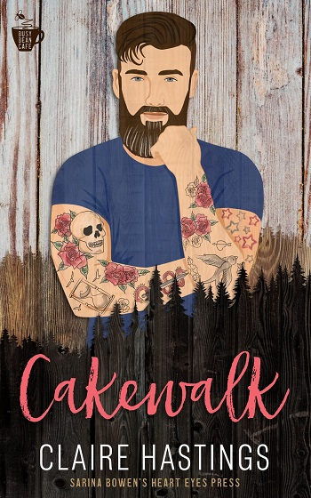 Cakewalk by Claire Hastings