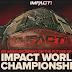 Destino do Impact World Championship será definido no episódio da próxima terça-feira