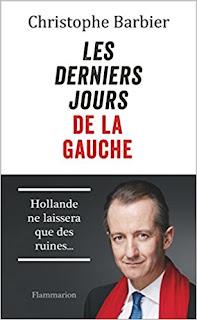 Les Derniers Jours De La Gauche de Christophe Barbier PDF