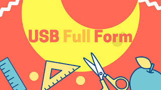 USB Full Form (What is the meaning of USB?)