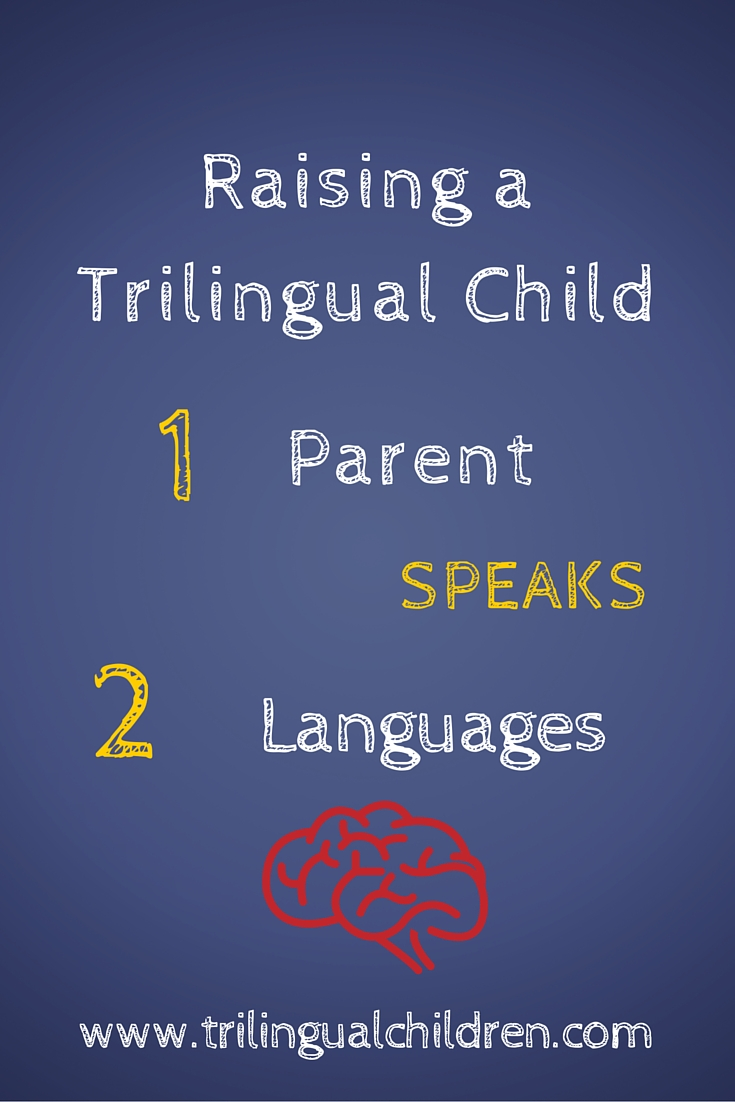 Language Strategies - Raising a Trilingual Child